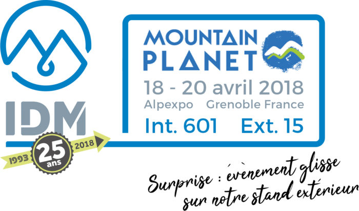 Mountain Planet 2018 –  IDM is celebrating 25 years of activity